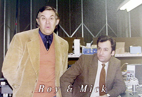 Roy and Mick